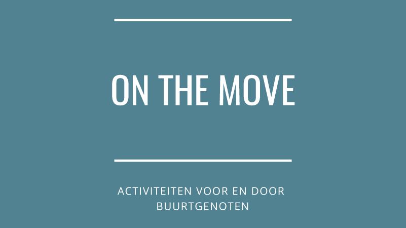 On the move gaat weer van start!